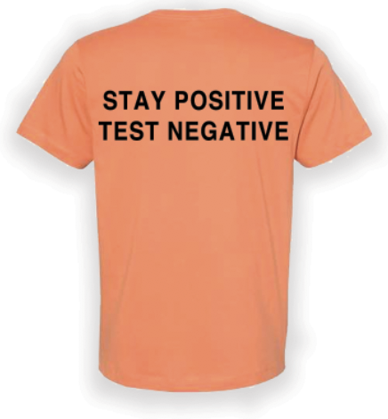 Covid Design - Stay Positive (T-Shirt)